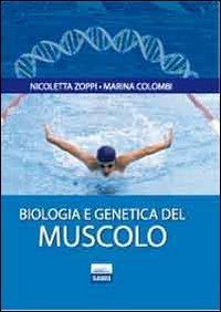 Biologia e genetica del muscolo