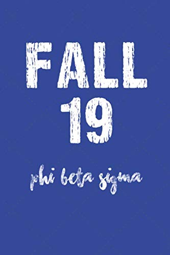 Fall 19 Phi Beta Sigma: Journal 6x9: gift for a frat brother; Gift for brotherhood or future bro; Motivational and Inspirational