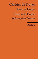 Erec et Enide /Erec und Enide: Altfranz. /Dt (Reclams Universal-Bibliothek)