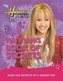 Disney: Hannah Montana's Book of Secrets