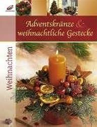 Adventskränze & weihnachtliche Gestecke