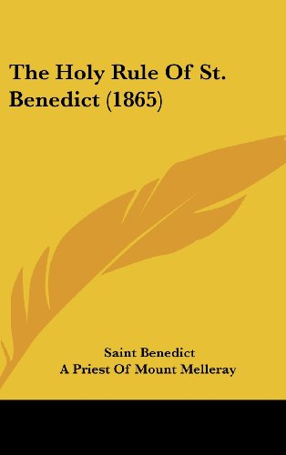 The Holy Rule of St. Benedict (1865)