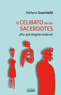 CELIBATO DE LOS SACERDOTES, EL (Nueva Alianza) por STEFANO GUARINELLI