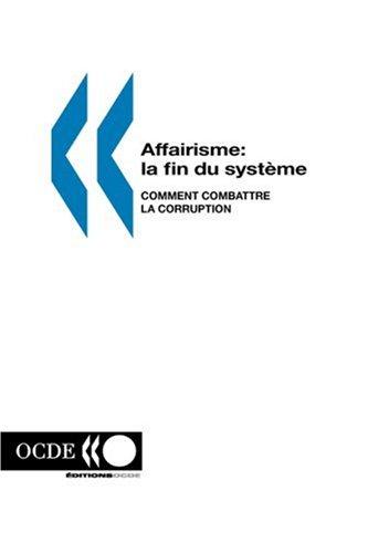 Affairisme : La fin du système - Commen...