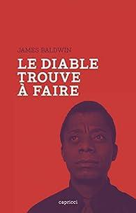 Le Diable trouve à faire par James Baldwin
