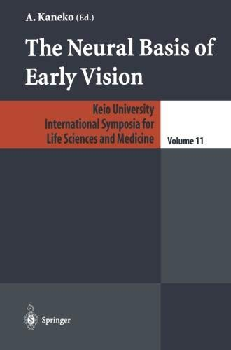 The Neural Basis of Early Vision (Keio University International Symposia for Life Sciences and Medicine)