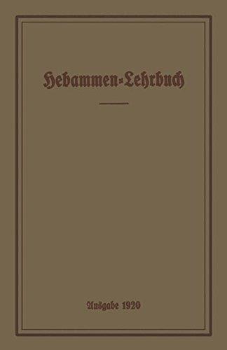 Hebammen-Lehrbuch: Ausgabe 1920