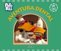 Aventura dental/Denture Adventure par Michael Bedard