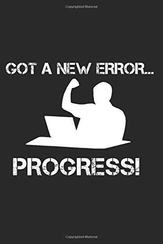 Got A New Error... Progress!: Agile Software Development Life Cycle Coding Humor Wide Rule Journal Notebook