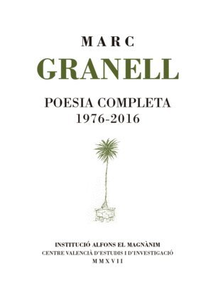 Poesia completa 1976-2016 (Poesia - Obres Completes)