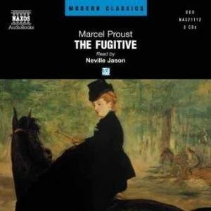 The Fugitive: Remembrance of Things Past XI (Remembrance of Things Past 11)