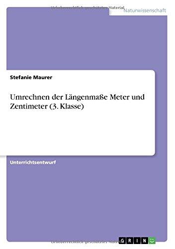 Umrechnen der Längenmaße Meter und Zentimeter (3. Klasse)