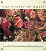Poetry of Roses by Carolyn Parker (1995-09-01)