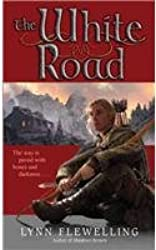 [(The White Road)] [by: Lynn Flewelling]