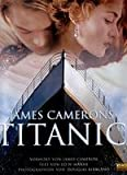 James Camerons Titanic.