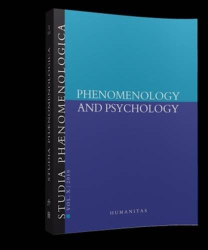 Phenomenology and Psychology: Studia Phaenomenologica Vol. X (2010)