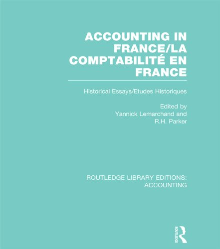 Descarga gratuita Accounting in France (RLE Accounting): Historical Essays/Etudes Historiques (Routledge Library Editions: Accounting) PDF