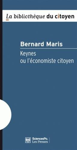 Keynes ou l'conomiste citoyen
