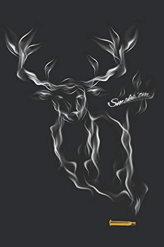 Smoke 'em: Journal for People that love going Hunting (Fishing Heart T-shirt)