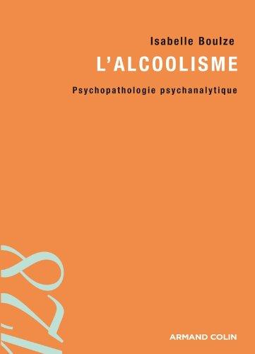 L'alcoolisme: Psychopathologie psychanalytique