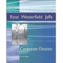 Corporate Finance (McGraw-Hill/Irwin Series in Finance, Insurance, and Real Est) by Stephen A. Ross (2004-03-01)