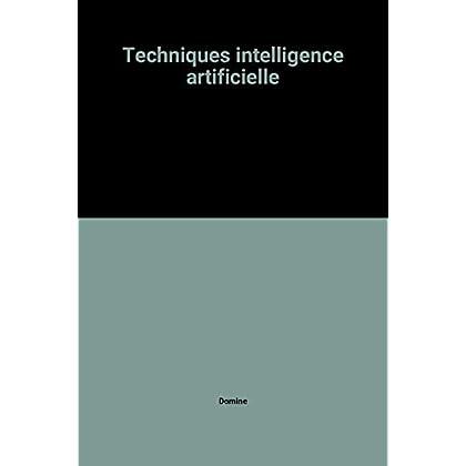 Techniques intelligence artificielle
