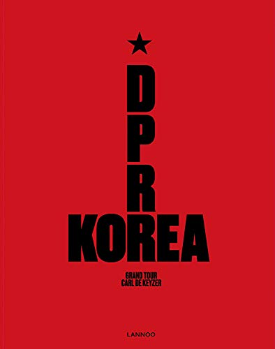 D.p.r. Korea: Grand Tour