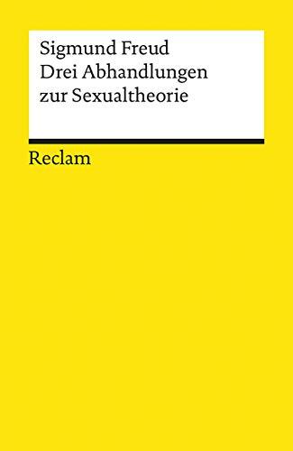 Drei Abhandlungen zur Sexualtheorie (Reclams Universal-Bibliothek)