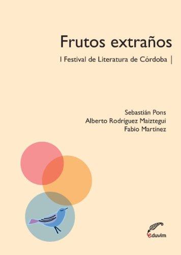 Frutos extraños (Pajarito de Agua) por Sebastián Pons