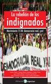 La rebelión de los indignados: Movimiento 15M: Democracia Real ¡Ya! (Rompeolas)
