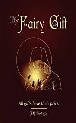 [(The Fairy Gift)] [By (author) J K Pendragon] published on (January, 2014)