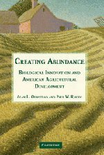 Portada del libro Creating Abundance: Biological Innovation and American Agricultural Development by Olmstead, Alan L., Rhode, Paul W. (2008) Hardcover
