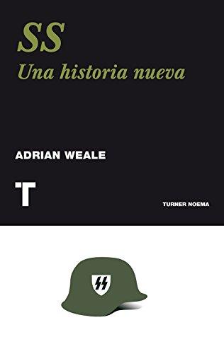 Portada del libro SS. Una Historia Militar (Turner)