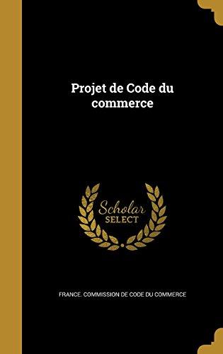 Projet de Code Du Commerce