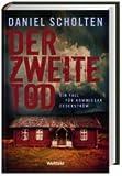 Der zweite Tod, Ein Fall für Kommissar Cederström, - Daniel Scholten