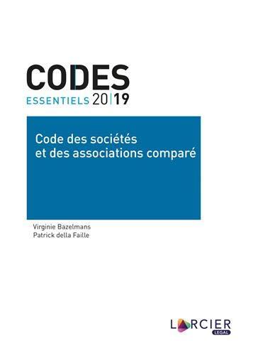 Code essentiel - Code des sociétés et des associations comparé par Virginie Bazelmans,della Faille, Patrick
