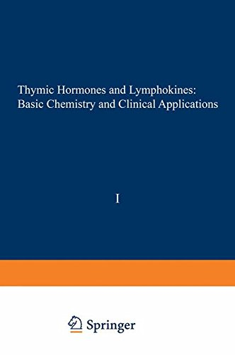 Thymic Hormones and Lymphokines: Basic Chemistry and Clinical Applications (Gwumc Department of Biochemistry and Molecular Biology Annual Spring Symposia)