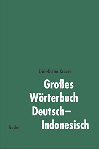 Grosses Wörterbuch Deutsch-Indonesisch
