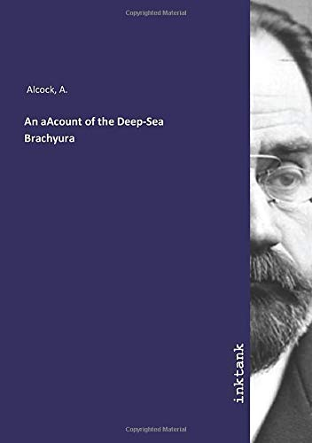An aAcount of the Deep-Sea Brachyura