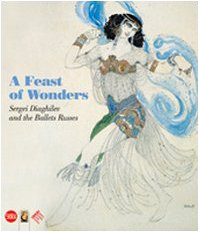 Ballet Russe Kostüm - A Feast of Wonders: Sergei Diaghilev and the Ballets Russes