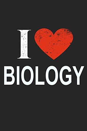 I Love Biology: Gift For Biologist