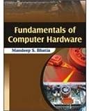 Fundamentals of Computer Hardware