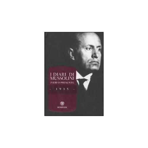 I Diari Di Mussolini 1935 [Veri O Presunti]