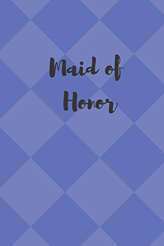 Maid of Honor: Book for Wedding Bridal Party (Kinder Boxen Roben)