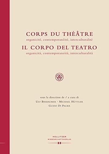 Corps du Théâtre / Il Corpo del Teatro: organici...