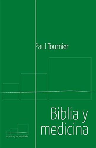 Biblia y medicina por Paul Tournier