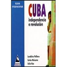 Cuba independencia y revolucion