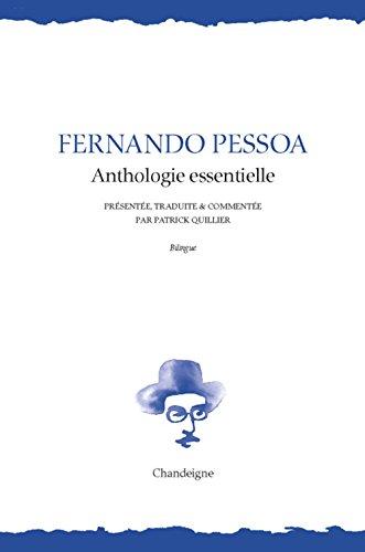 Pessoa anthologie essentielle.-