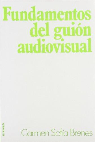 Fundamentos del guión audiovisual (Ciencias de la información, Band 53)