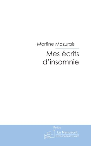 Mes écrits d'insomnie par Martine Mazurais